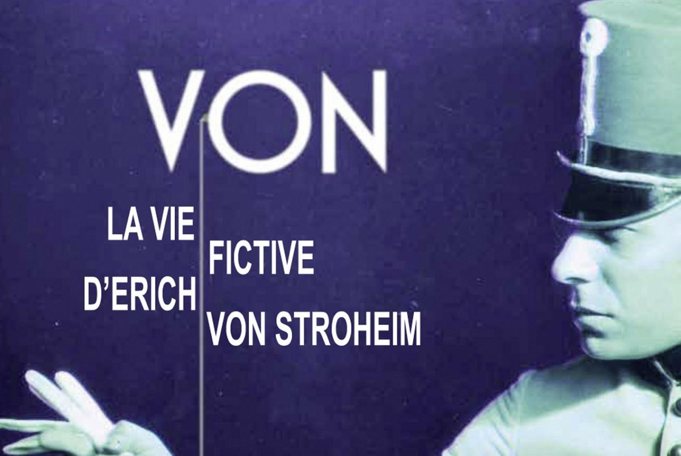 alias film das fiktive Leben des Erich von Stroheim
